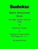 Sudoku: Blank Worksheet Book 200 Page