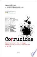 Corruzione  Malattia sociale che distrugge competitivit    civilt    Costituzione e carit