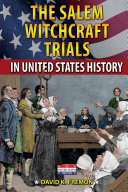 The Salem Witchcraft Trials in United States History