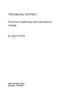 Troubling women