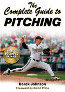 The Complete Guide to Pitching Top Pitching Coaches Includes High Quality