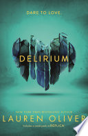 Delirium (Delirium Trilogy 1) by Lauren Oliver