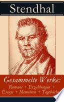 Gesammelte Werke  Romane   Erz  hlungen   Essays   Memoiren   Tageb  cher  Vollst  ndige deutsche Ausgaben