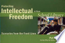 Protecting Intellectual Freedom in Your School Library