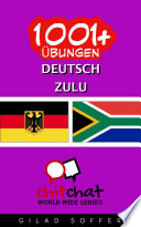 1001    bungen Deutsch   Zulu