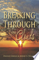 Breaking Through the Clouds