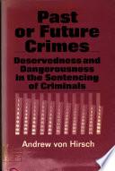 Past Or Future Crimes