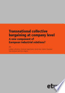 Transnational Collective Bargaining at Company Level