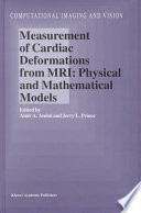 Measurement of Cardiac Deformations from MRI  Physical and Mathematical Models