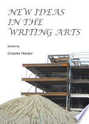 New Ideas in the Writing Arts