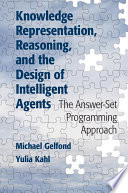 Knowledge Representation Reasoning And The Design Of Intelligent Agents book