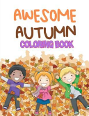 Awesome Autumn Coloring Book