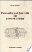 Philosophie und Essayistik bei Friedrich Schiller