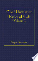 The Unwritten Rules Of Life