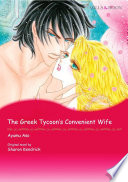 THE GREEK TYCOON S CONVENIENT WIFE