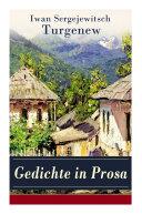 Gedichte in Prosa (46 Titel - Vollständige deutsche Ausgabe)