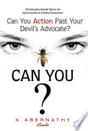 Can You Action Past Your Devil's Advocate? You Have Business Goals? This