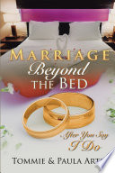 Marriage Beyond the Bed