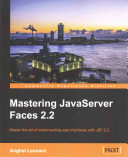 Mastering Javaserver Faces 2 2