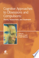 Cognitive Approaches to Obsessions and Compulsions