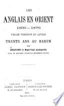 Les Anglais en Orient  1830 1876