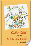 Clara Cow And The Country Fair