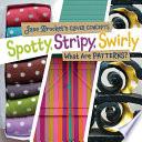 Spotty Stripy Swirly