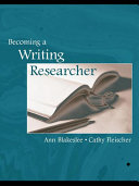 Becoming a Writing Researcher