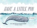 Have a Little Pun