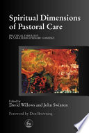 Spiritual Dimensions Of Pastoral Care book
