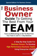The Business Owner Guide To Getting The Best From Your Team