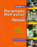 Mosby S Paramedic Refresher And Review