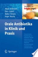 Orale Antibiotika in Klinik und Praxis