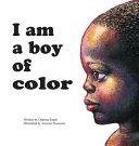 I Am a Boy of Color Book PDF