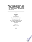 download ebook critical lapses in federal aviation administration¿s safety oversight of airlines: abuses of regulatory ¿partnership¿ programs¿ pdf epub
