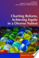 Charting Reform  Achieving Equity in a Diverse Nation
