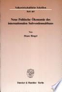 Neue politische Ökonomie des internationalen Subventionsabbaus