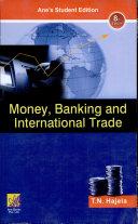 Money  Banking   International Trade