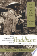 The American Encounter with Buddhism  1844 1912