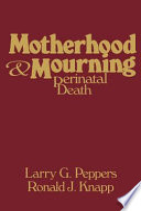 Motherhood & Mourning