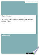 Moderne Afrikanische Philosophie: Henry Odera Oruka
