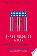 Three Felonies A Day