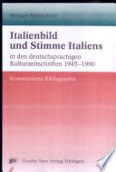 Italienbild und Stimme Italiens in den deutschsprachigen Kulturzeitschriften, 1945-1990