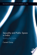 Sexuality and Public Space in India