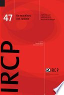 De machines van Justitie: vijftien jaar elektronisch toezicht in België
