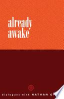 Already Awake
