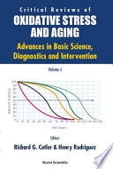 Critical Reviews of Oxidative Stress and Aging