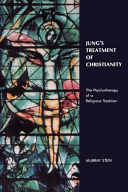 Jung s Treatment of Christianity