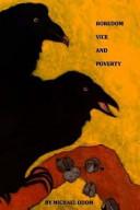 Boredom  Vice  and Poverty
