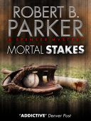 Mortal Stakes (A Spenser Mystery) Red Sox Baseball Team Is Accepting Bribes